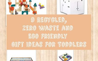 Recycled, Zero Waste and Eco Friendly Gift Ideas For Toddlers