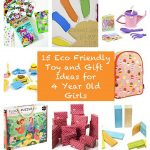 15 Eco Friendly Toy and Gift Ideas for 4 Year Old Girls