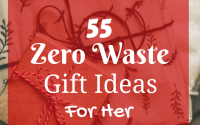 Zero Waste Gift Ideas For Her
