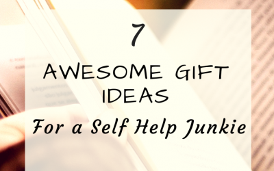 7 Awesome Gift Ideas For a Self Help Junkie