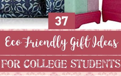 37 Eco Friendly Ideas for College Students