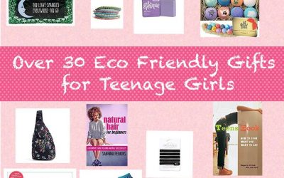 30+ Awesome Eco Friendly Gift Ideas for Teenage Girls